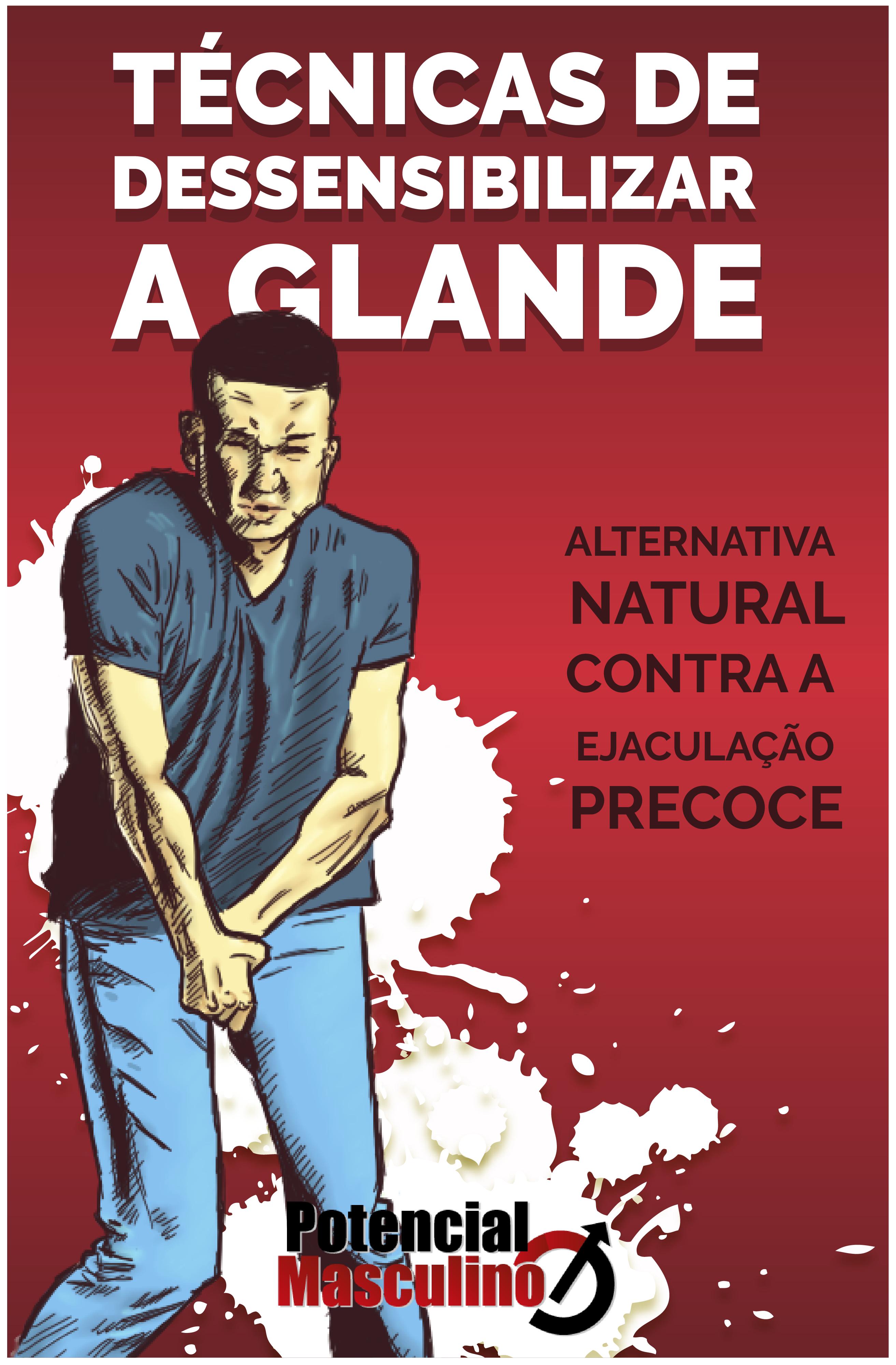 como diminuir sensibilidade da glande